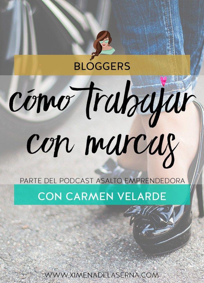 AE: 004 Cómo hacer tu blog la herramienta para trabajar con marcas. Con Carmen Velarde