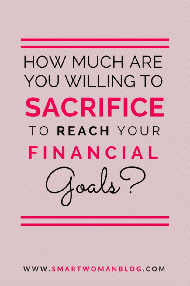 How much are you willing to sacrifice to reach your financial goals? This is an important question to ask yourself. If you're curious, here's my answer to this question. Read more... #financialfreedom #financialindependence