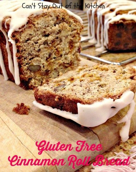 Gluten Free Cinnamon Roll Bread | Gluten Free~Sweet | Pinterest