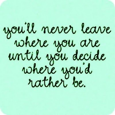 decide where you'd rather be