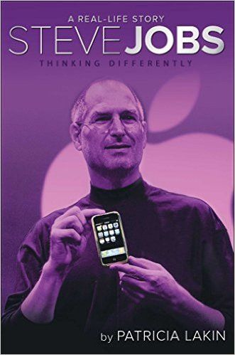 Steve Jobs: Thinking Differently (A Real-Life Story)
