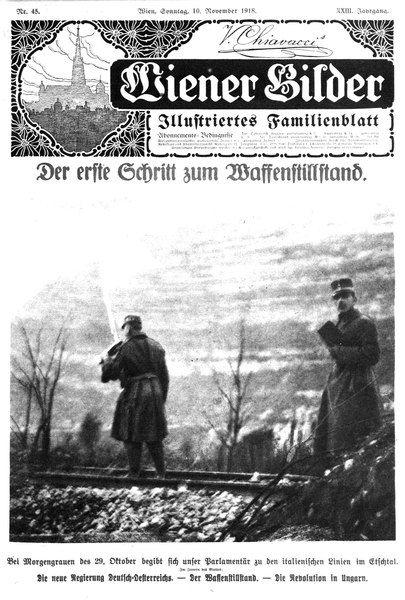 "« La première étape du cessez-le-feu », la couverture d'images viennois, sortie par le 10 novembre 1918 ""Der erste Schritt zum Waffenstillstand"", Titelblatt der Wiener Bilder, Ausgabe vom 10, November 1918 | Der Erste Weltkrieg"