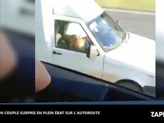 Un couple se fait surprendre en plein ébat sur l'autoroute ! (Vidéo)