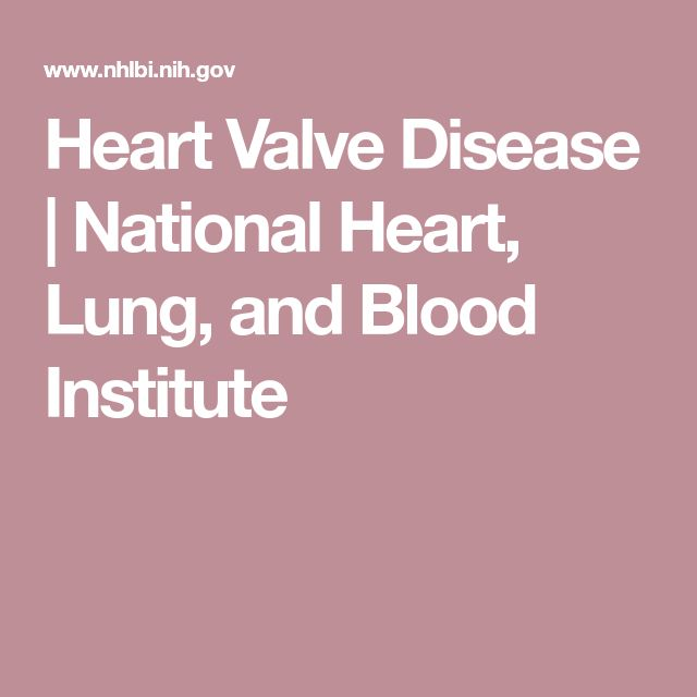 Heart Valve Disease | National Heart, Lung, and Blood Institute
