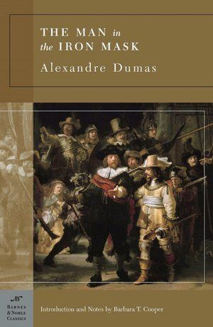 Classics for all generations !Alexandre Dumas ,enchanted my youth !!!   Man in the Iron Mask by Alexandre Dumas