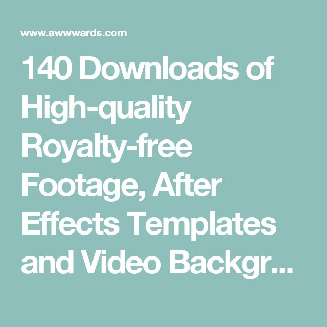 140 Downloads of High-quality Royalty-free Footage, After Effects Templates and Video Backgrounds