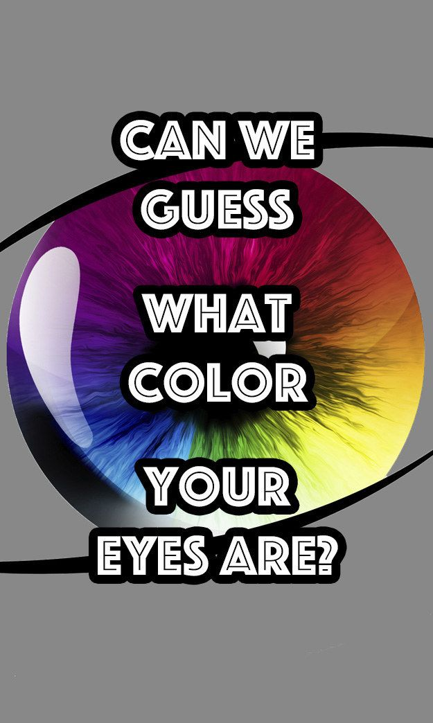 Can%20We%20Guess%20What%20Color%20Eyes%20You%20Have%3F