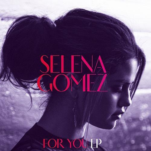 Selena Gomez: For you (EP) - 2015.