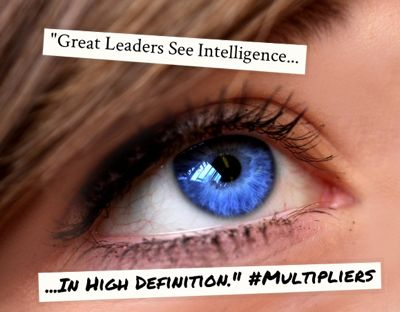 Great Leaders Inspire Intelligence In High Definition