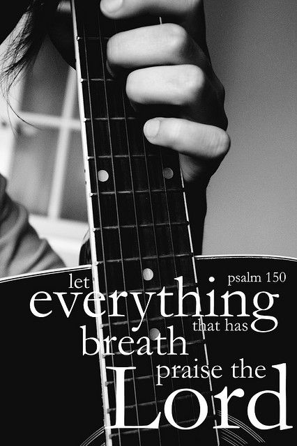 tak tak tak Let everything praise the Lord.... praise Him with voice, praise Him with musical instruments
