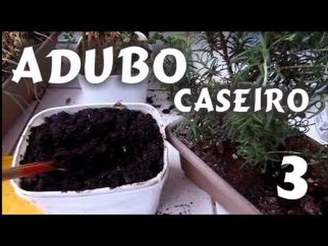 Adubo Caseiro Fácil 3 -  para hortas de temperos e plantas Dica Mi Prese...