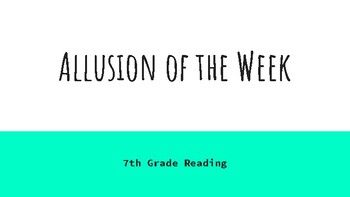 Twenty descriptive slides of allusions from various categories: Historical, Biblical, Mythological, Literary. Students are introduced to the definition for an allusion and then given a new allusion to learn each week. At the end of the unit, students complete an assessment where they create their