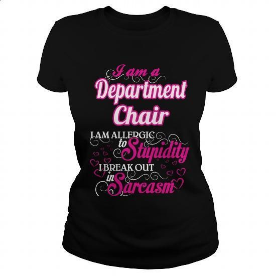 Department Chair - Sweet Heart - #tshirts #first tee. PURCHASE NOW => https://www.sunfrog.com/Names/Department-Chair--Sweet-Heart-Black-Ladies.html?60505