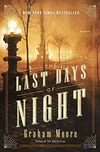 """The Last Days of Night"" is a novel based on the battle between Thomas Edison and George Westinghouse to establish some of the standards for the emerging electricity infrastructure duri…"