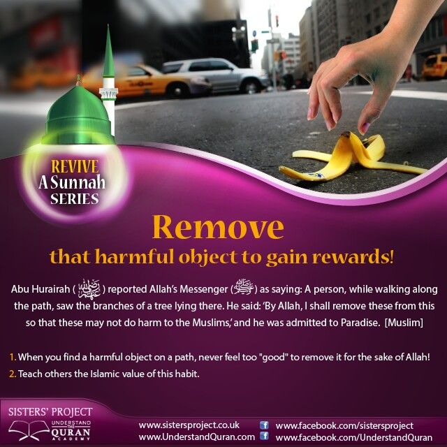 Revive a Sunnah, Remove that harmful object to gain rewards.