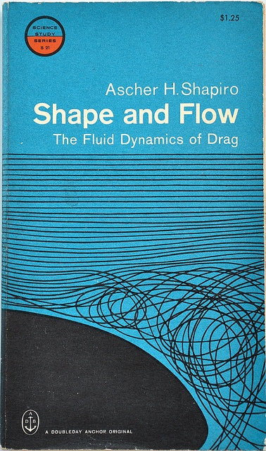 'Shape and Flow: The Fluid Dynamics of Drag', #cover #illustration by Robert Flynn