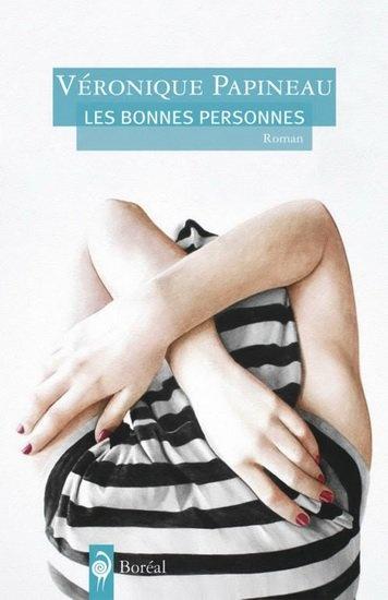 Véronique Papineau - Les bonnes personnes