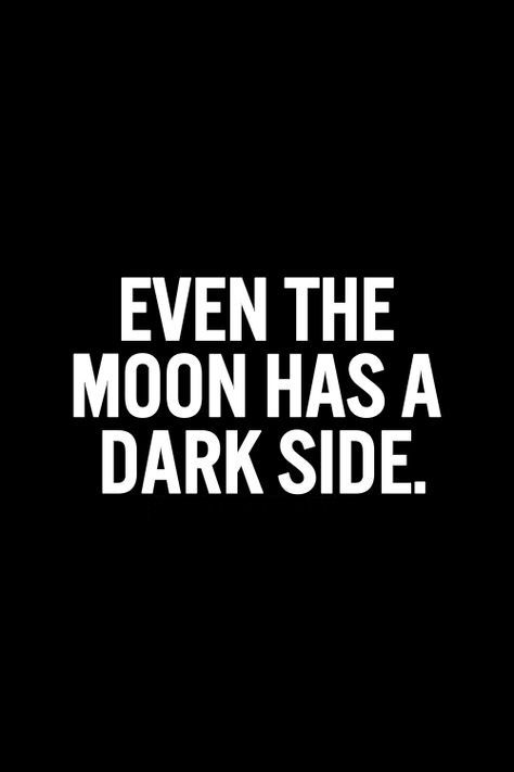 Darker than an Eclipse...