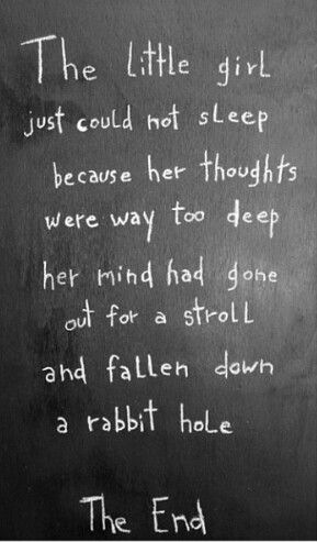 Dark Rabbit Hole Alice In Wonderland Quotes