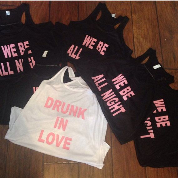 Hey, I found this really awesome Etsy listing at https://www.etsy.com/listing/237168199/drunk-in-love-wedding-party-shirts