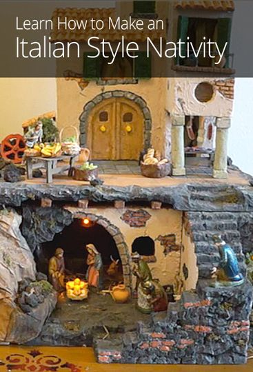 Design and build your own traditional Italian nativity scene this Christmas. See how you can use Styrofoam, paper mache and other materials in your DIY project.