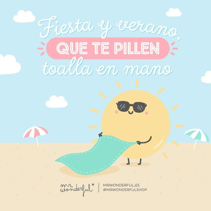 Fiesta y verano que te pillen toalla en mano. #mr.wonderful