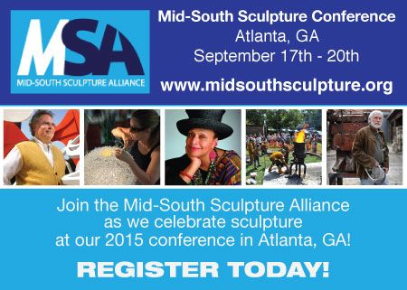 Mid-South Sculpture Alliance - 2015 MSA Conference