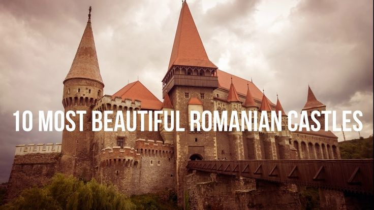 10 Most Beautiful Romanian Castles To Visit