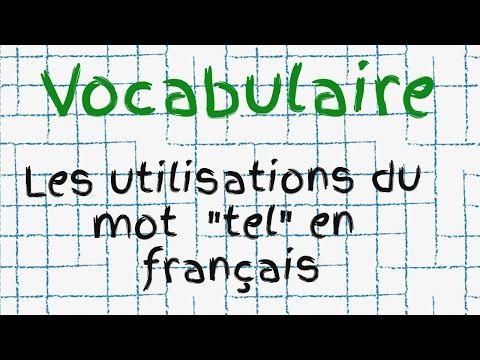 L'utilisation du mot Tel en français - YouTube