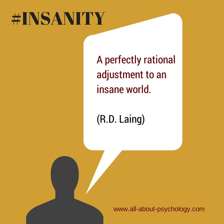 Famous quote by R.D. Laing. Click on image or GO HERE --> www.all-about-psychology.com for free psychology information & resources. #psychology