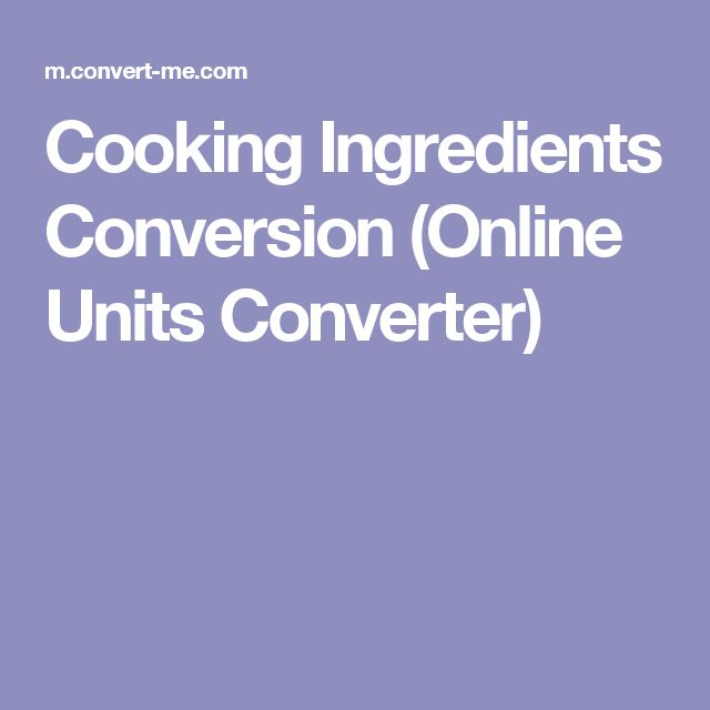 Cooking Ingredients Conversion (Online Units Converter)