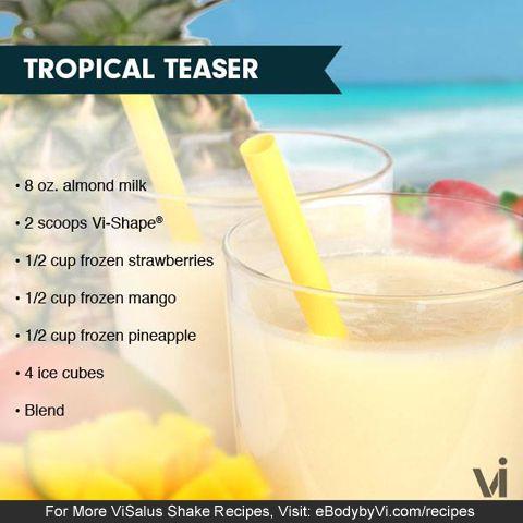 Body by Vi Tropical Teaser Vi-Shake Recipe