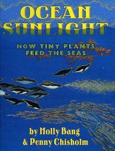 Science: Ocean Sunlight: How Tiny Plants Feed the Seas