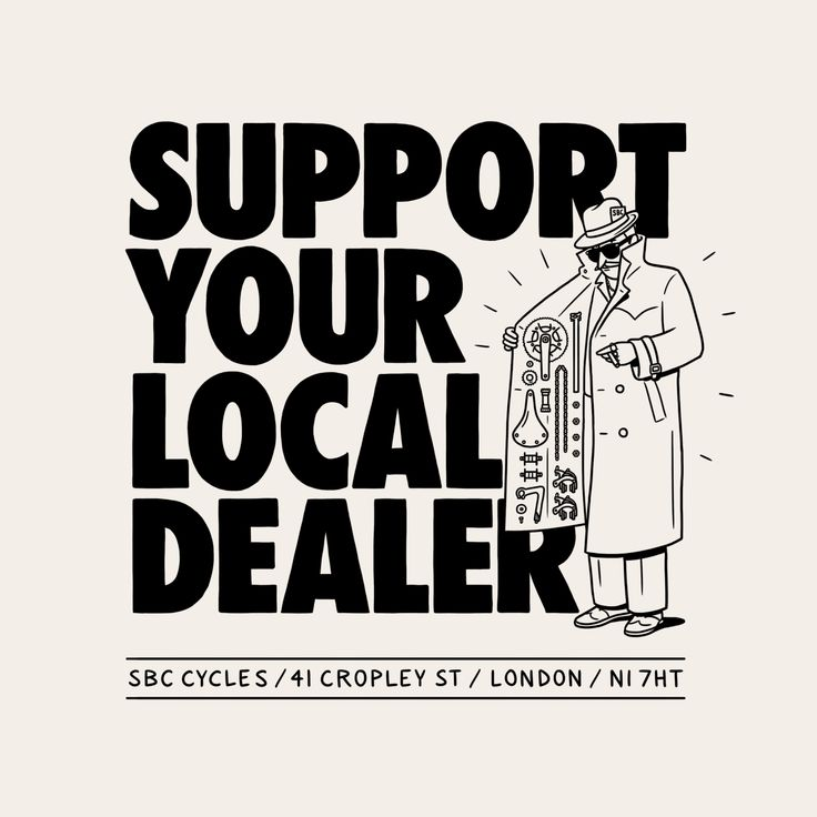 SUPPORT YOUR LOCAL DEALER  http://sbccycles.bigcartel.com/product/support-your-local-dealer-t-shirt