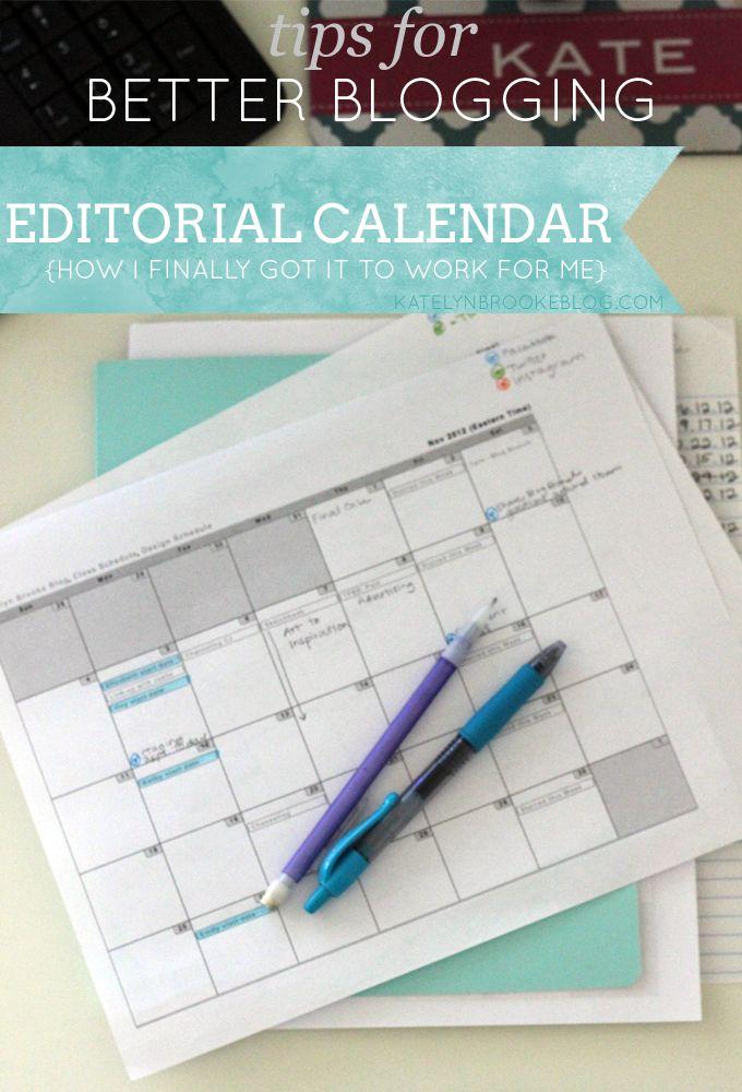 tips for better blogging: editorial calendar.