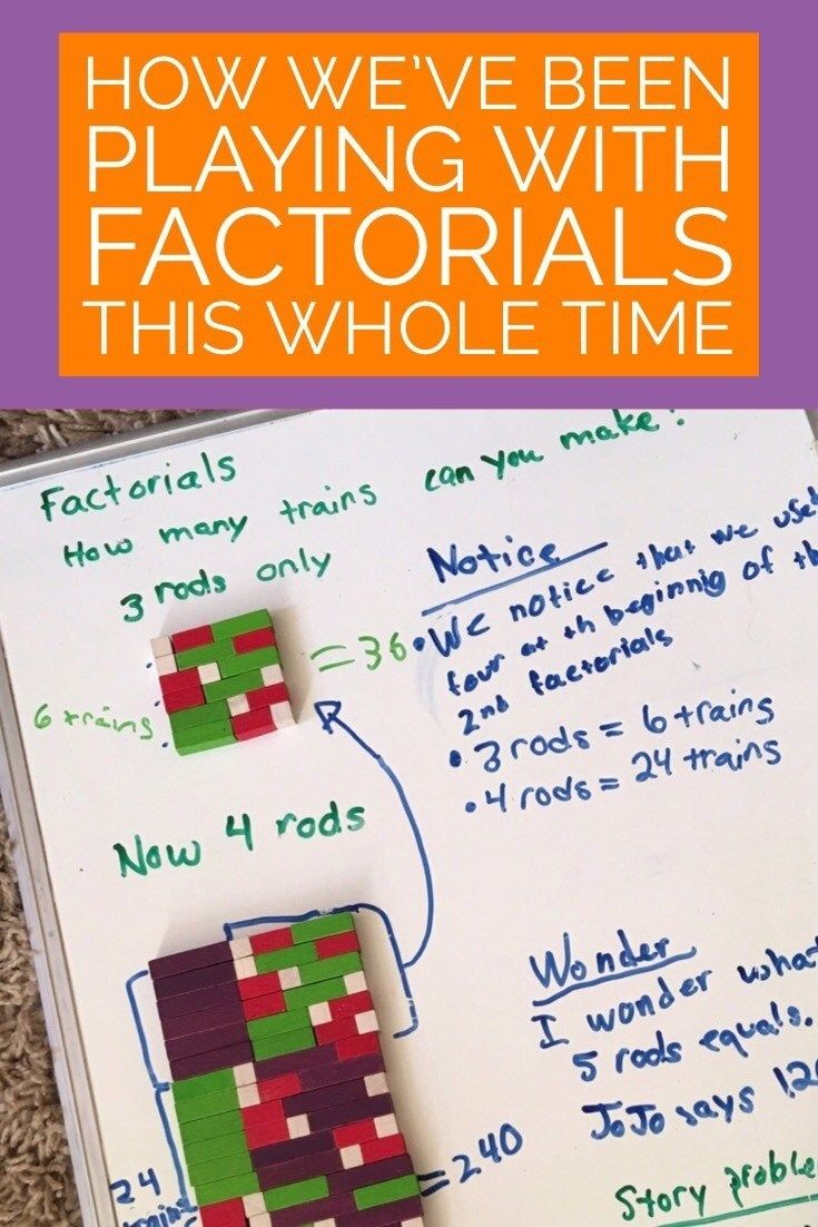 How We Ve Been Playing With Factorials This Whole Time Cuisenaire Rod Cuisenaire Rods Activities Homeschool Math