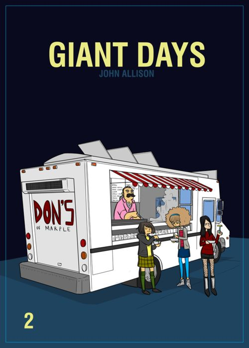 Giant Days 2 by John Allison - an archly comic look at a group of University Freshers.