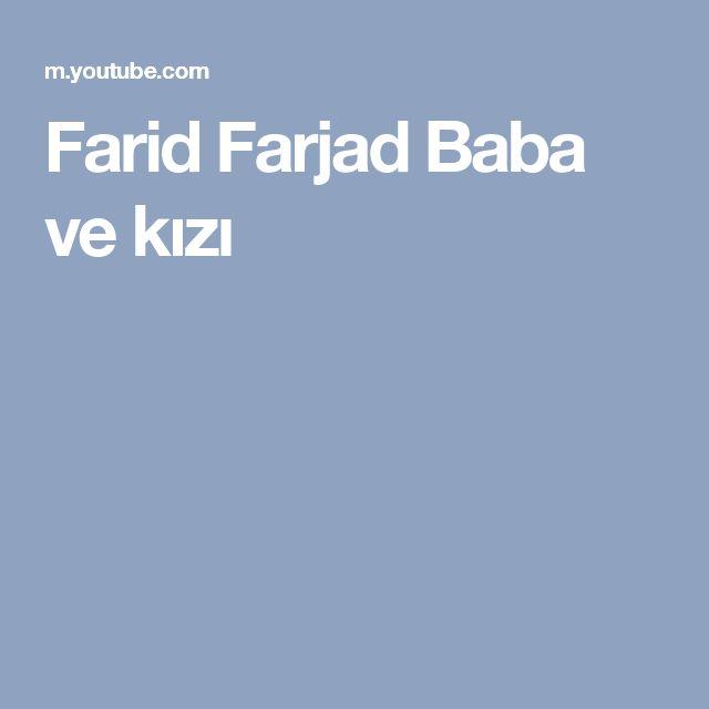 Farid Farjad Baba ve kızı