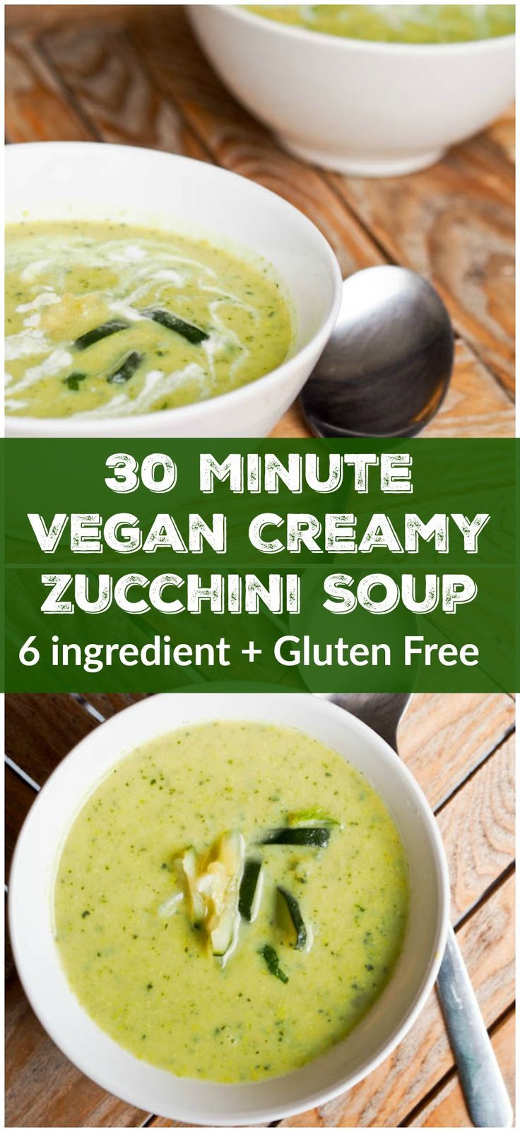 6 Ingredient vegan + gluten free creamy zucchini soup is perfect on a cold…