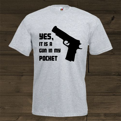 Wittyshirts - Yes, It is a gun in my Pocket, R180.00 (http://www.wittyshirts.co.za/yes-it-is-a-gun-in-my-pocket/)