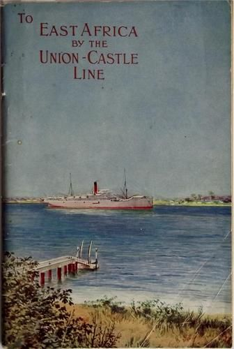 To East Africa by Union-Castle 1922