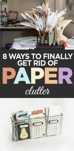 Paper clutter, getting rid of paper clutter, clutter free, popular pin, DIY…
