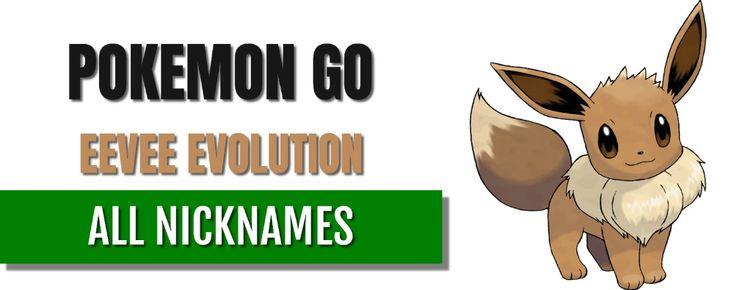 Pokemon go eevee evolution nickname tips tricks