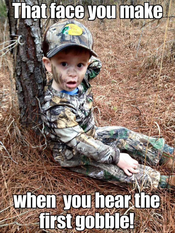 Every single time! Thank you to Facebook fan Melissa Burns for the original photo! #huntinghumor #huntingmeme #turkeyhunting