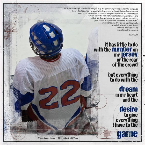 love creating hockey layouts for my son...love this quote as well.