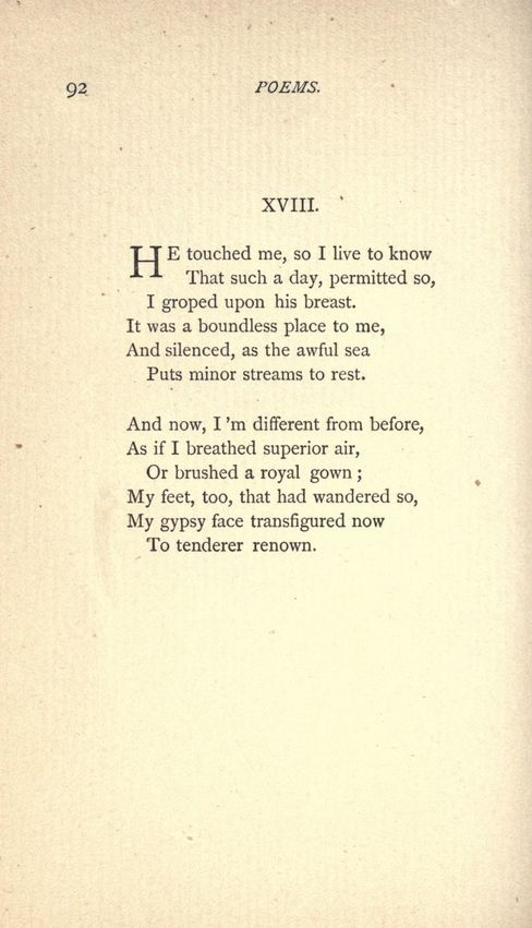 "pre1923: "" He touched me, so I live to know From Poems by Emily Dickinson, 1896 """