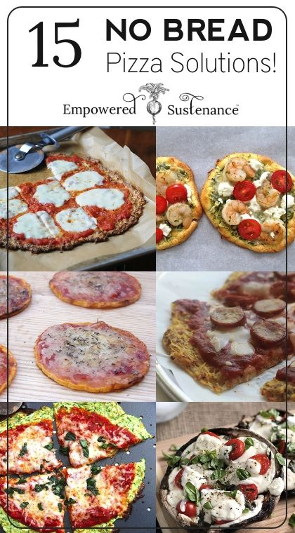 Paleo Pizza Crusts - 15 No Bread Pizza Solutions! Some of these are probably suitable alternatives to bread on SW when you have used your HEB elsewhere