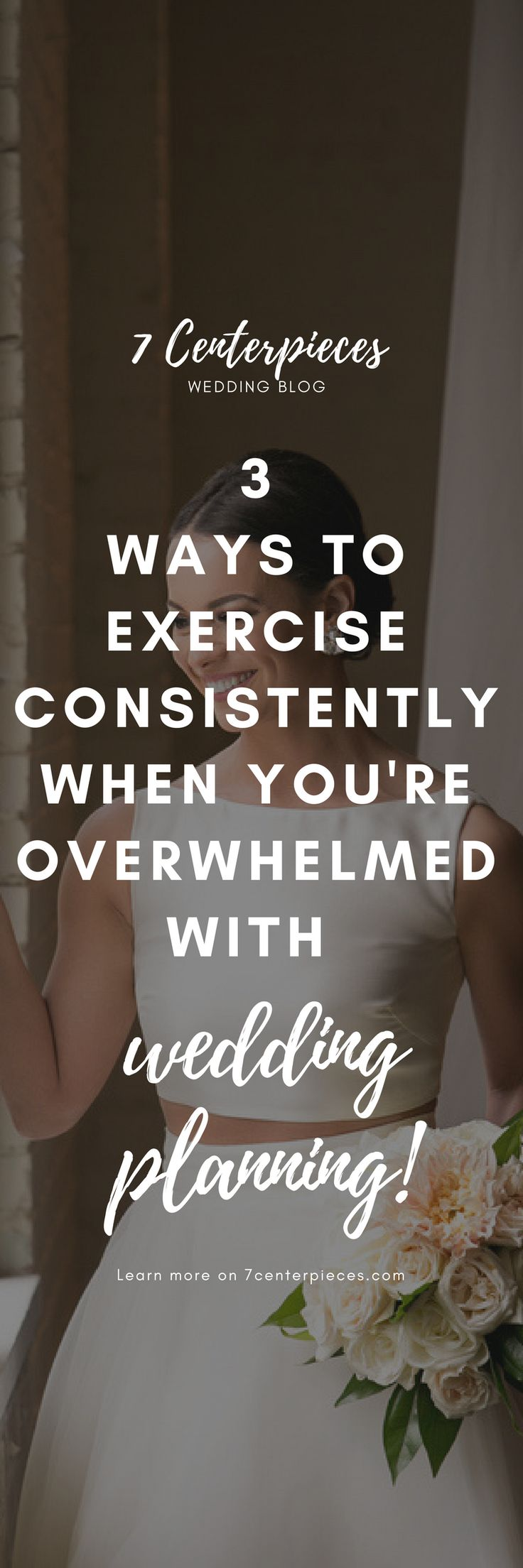 Struggling to keep your wedding dress workout routine? Exercising for your wedding day seem like a huge task considering all of your other wedding planning duties? Then you must check out this great article with tips and trips to make exercise a priority even when you're overwhelmed with wedding planning. It helped me get back on the wedding workout train! PIN IT NOW! You won't regret it. #weddingworkout #preweddingfitness #7centerpieces