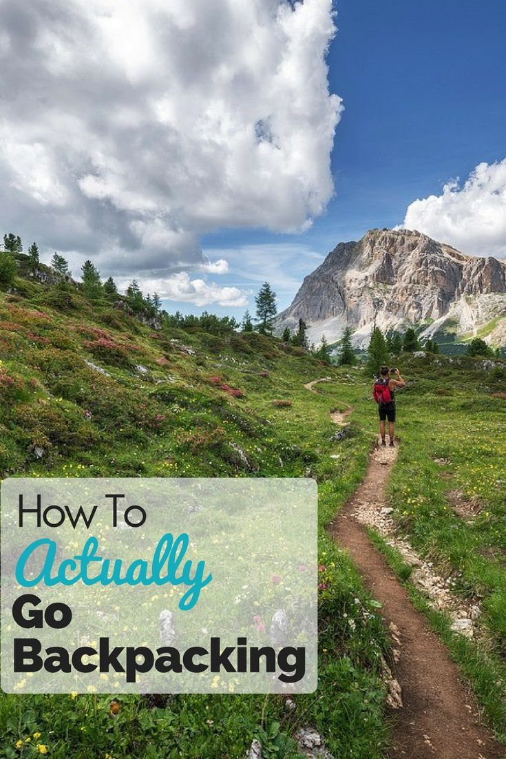 How To Go Backpacking - 5 tips to get you set up for success on your first backpacking trip.