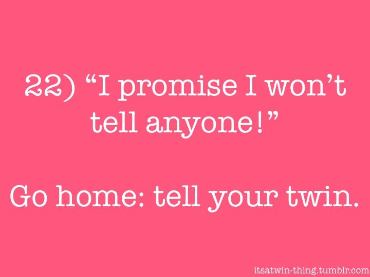 25+ Best Twin Sister Quotes On Pinterest